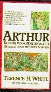 Arthur, koning voor eens en altijd ; Het boek Merlijn