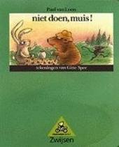 Niet doen, muis !