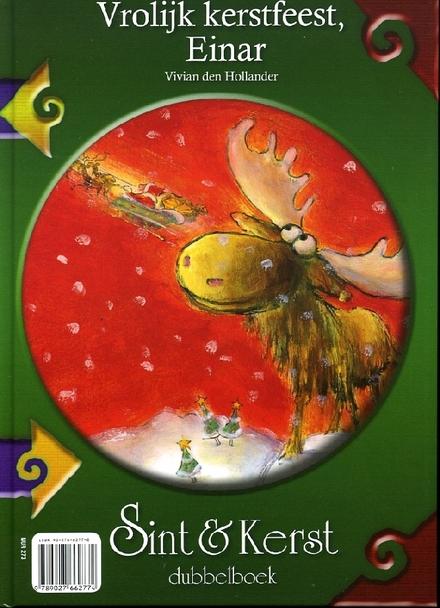 Later word ik een hele Piet ! / Monique van der Zanden ; tek. van Dorus Brekelmans. Vrolijk kerstfeest, Einar / Viv...