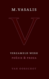 Verzameld werk : poëzie en proza