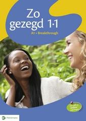 Zo gezegd 1.1 : Nederlands voor anderstaligen