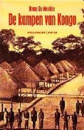 De kampen van Kongo : arbeid, kapitaal en rasveredeling in de koloniale planning