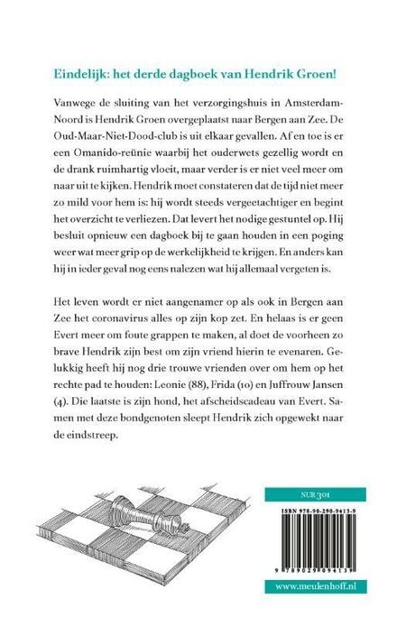 Opgewekt naar de eindstreep : het laatste geheime dagboek van Hendrik Groen, 90 jaar : roman