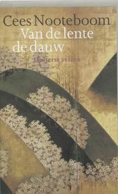 Van de lente de dauw : oosterse reizen