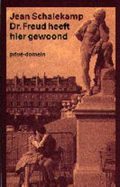Dr. Freud heeft hier gewoond : een Parijse kroniek uit de jaren vijftig