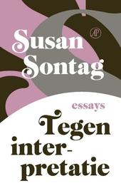 Tegen interpretatie : essays