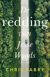 De redding van Jesse Woods : roman