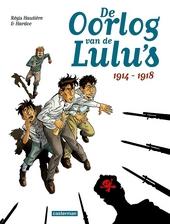 De oorlog van de Lulu's : 1914-1918