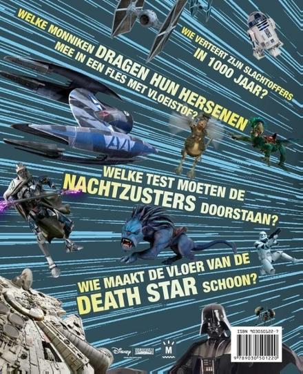 Star wars : alles wat je moet weten en nog veel meer