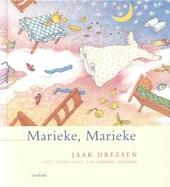 Marieke, Marieke