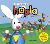 Hoera voor Hopla : 2 leuke voorleesverhalen