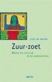 Zuur-zoet : media en cultuur in de samenleving