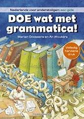 Doe wat met grammatica! : Nederlands voor anderstaligen : een gids