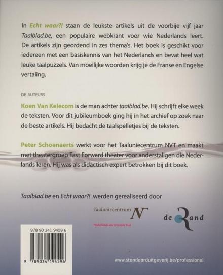 Echt waar?! : de beste artikels uit 5 jaar Taalblad.be : onlinetaalbad Nederlands