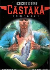De Metabaronnen Castaka : integraal