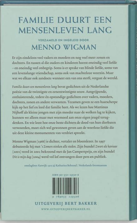 Familie duurt een mensenleven lang : de honderd mooiste Nederlandse gedichten over vaders, moeders, dochters en zon...