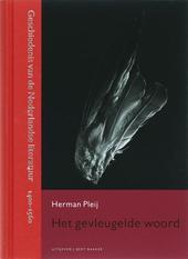 Het gevleugelde woord : geschiedenis van de Nederlandse literatuur 1400-1560