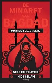 De minaret van Bagdad : seks en politiek in de islam