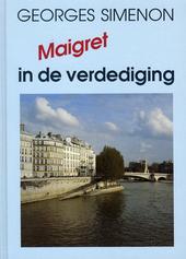 Maigret in de verdediging