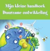 Mijn kleine handboek : duurzame ontwikkeling