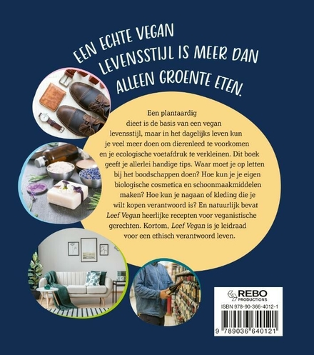 Leef vegan : voeding, kleding, cosmetica en schoonmaakmiddelen zonder dierenleed