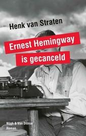 Ernest Hemingway is gecanceld : ter nagedachtenis aan Selim Lemouchi 1980-2014