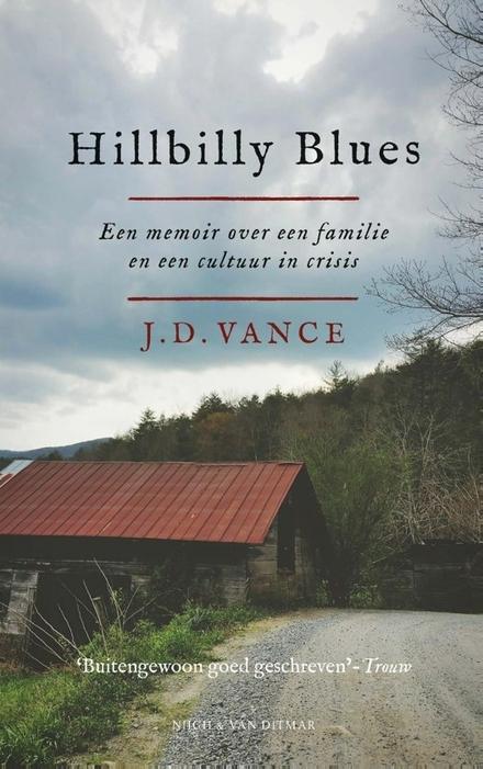 Hillbilly Blues : een memoir over een familie en een cultuur in crisis