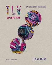 TLV : de culinaire stadsgids