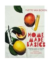 Home made basics : makkelijke recepten voor elke dag die echt iedereen kan maken