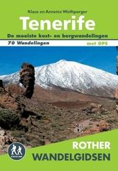 Tenerife : 70 wandelingen langs de kust en in de bergen van het 'eiland der gelukzaligen'