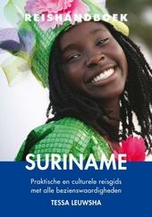 Reishandboek Suriname : praktische en culturele reisgids met alle bezienswaardigheden