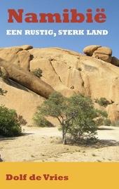 Namibië : een rustig, sterk land