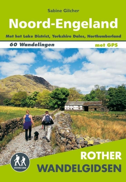 Noord-Engeland : inclusief Lake District, Yorkshire Dales, Northumberland : 60 wandelingen