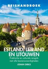 Reishandboek Estland, Letland en Litouwen : praktische en culturele reisgids met alle bezienswaardigheden