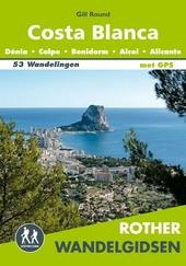 Costa Blanca : Dénia, Calp, Benidorm, Alcoi, Alicante : 53 wandelingen langs de kust en in de bergen