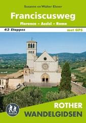 Franciscusweg : Florence- Assisi – Rome : 33 etappes