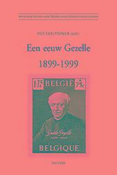 Een eeuw Gezelle 1899-1999 : colloquium, Brugge 19 en 20 november 1999