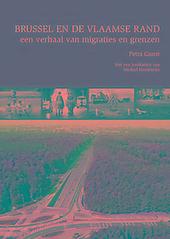 Brussel en de Vlaamse Rand : een verhaal van migraties en grenzen