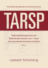 TARSP : taal analyse remediëring en screening procedure : taalontwikkelingsschaal van Nederlandse kinderen van 1-4 ...
