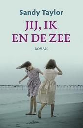Jij, ik en de zee : roman
