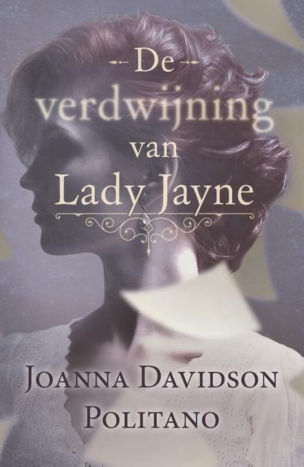 De verdwijning van Lady Jayne : roman