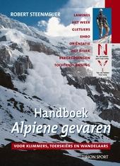 Handboek alpiene gevaren : voor klimmers, toerskiërs en wandelaars