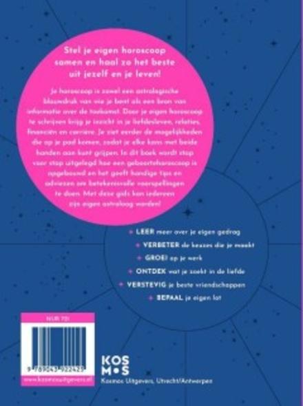 Schrijf je eigen horoscoop : astrologie voor beginners