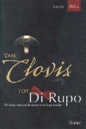 Van Clovis tot Di Rupo : de lange weg van de naties in de Lage Landen