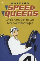 Speedqueens : snelle vrouwen tussen twee wereldoorlogen