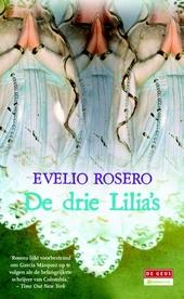 De drie Lilia's