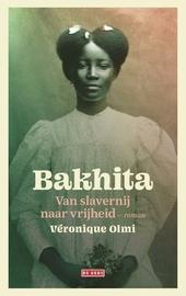 Bakhita : van slavernij naar vrijheid