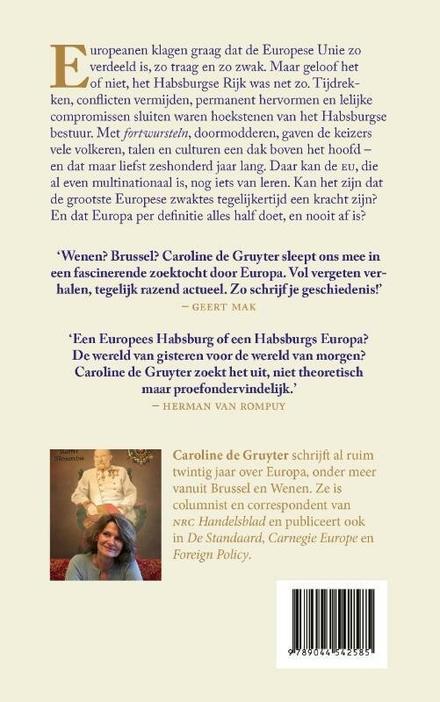 Beter wordt het niet : een reis door het Habsburgse Rijk en de Europese Unie