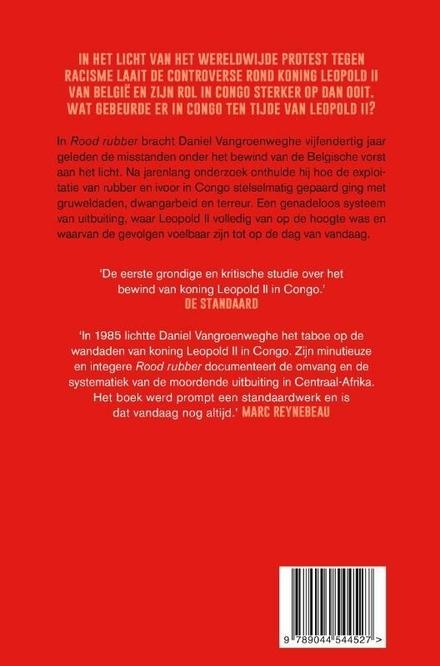 Rood rubber : Leopold II en zijn Kongo