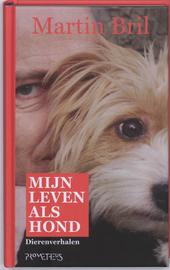 Mijn leven als hond : dierenverhalen